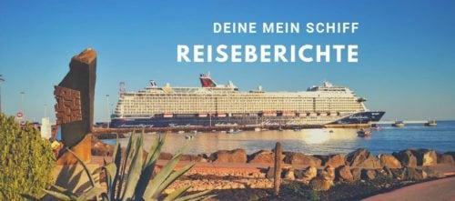 Mein Schiff Reiseberichte und Erfahrungsberichte